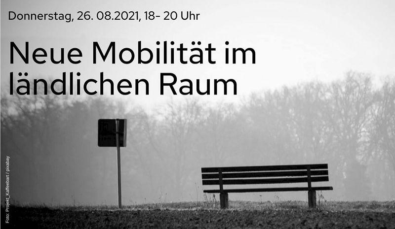 Online-Seminar: Mobilität im ländlichen Raum am 26.8.2021